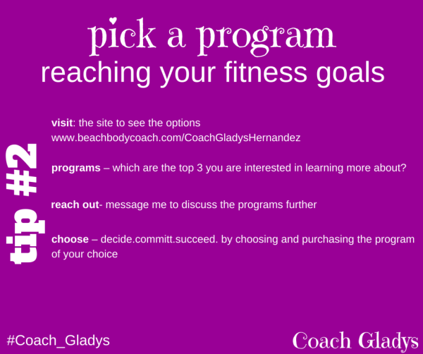 Coach Gladys tip #2 pick a program