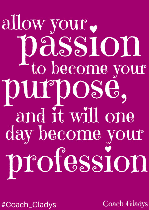 #Coach_Gladys QUOTE Passion