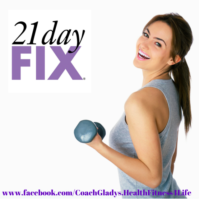21 day fix ad www.facebook.com-CoachGladys.HealthFitne