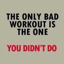 bad workout you didn't do